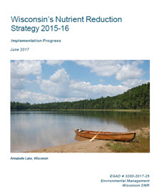 2017 Progress Report:  Wisconsin's Nutrient Reduction Strategy